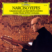Guitar Music Of Five Centuries by Narciso Yepes