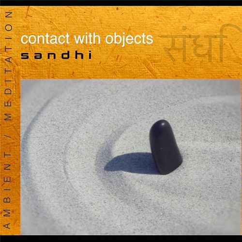 Sandhi (Music for Meditation) by Contact