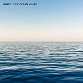 White Noise Ocean Waves by Sound Dreamer