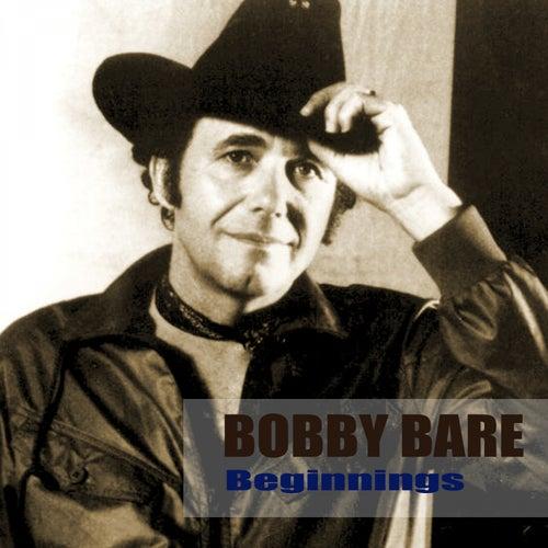 Beginnings by Bobby Bare