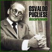 Descorazonado by Osvaldo Pugliese