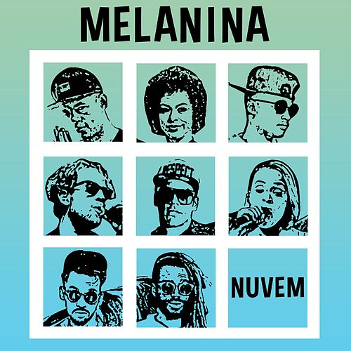 Nuvem by Melanina Carioca