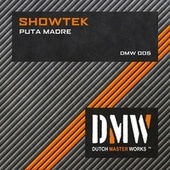 Puta Madre by Showtek