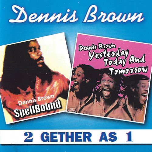 2 Gether As 1 by Dennis Brown