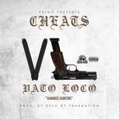 Vato Loco by The Cheats