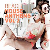 Beach House Anthems, Vol. 2 by Various Artists