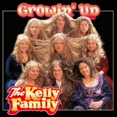 Growin' Up von The Kelly Family