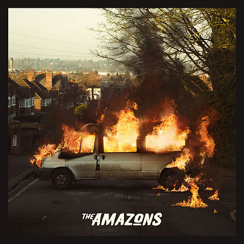 The Amazons (Deluxe) by The Amazons