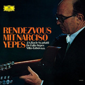 Rendezvous With Narciso Yepes by Narciso Yepes