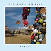 Bingo! (Special Edition) by Steve Miller Band