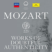 Mozart 225 - Works Of Doubtful Authenticity von Various Artists