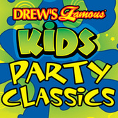 Drew's Famous Kids Party Classics by The Hit Crew(1)