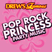 Drew's Famous Pop Rock Princess Party Music by The Hit Crew(1)