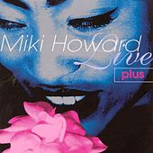 Live Plus by Miki Howard