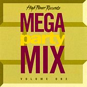 Mega Party Mix, Vol. 1 by Various Artists