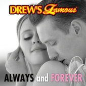 Drew's Famous Always And Forever by The Hit Crew(1)