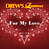 Drew's Famous For My Love by The Hit Crew(1)