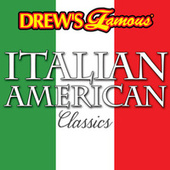Drew's Famous Italian American Classics by The Hit Crew(1)