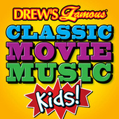 Drew's Famous Classic Movie Music: Kids by The Hit Crew(1)