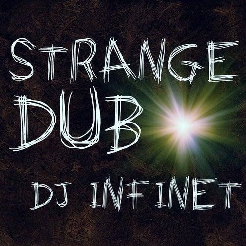 Strange Dub by DJ Infinet