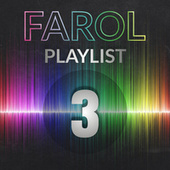 Farol Playlist 3 von Various Artists