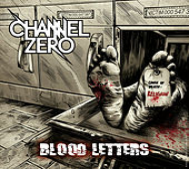 Blood Letters by Channel Zero