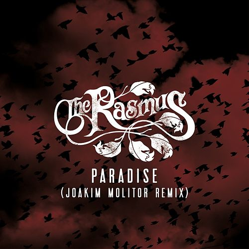 Paradise (Joakim Molitor Remix) by The Rasmus
