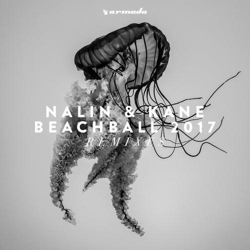 Beachball 2017 (Remixes) by Nalin & Kane