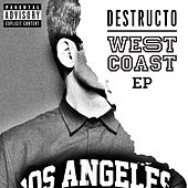 West Coast EP by Destructo