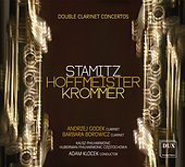 Stamitz, Hoffmeister & Krommer: Double Clarinet Concertos by Andrzej Godek