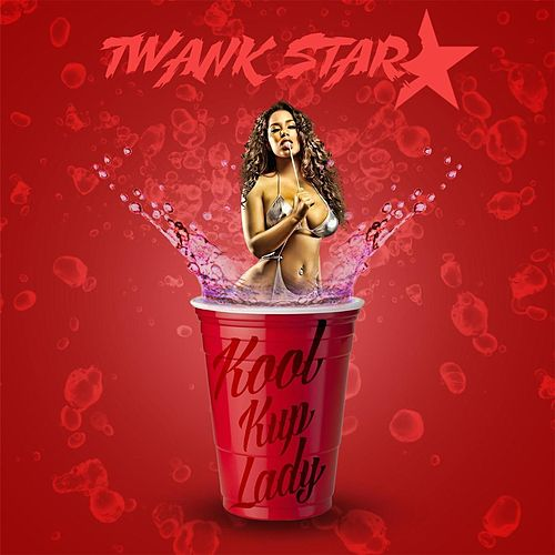 Kool Kup Lady by Twank Star