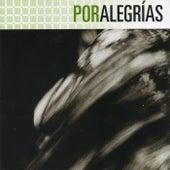 FlamencoPassion. Por Alegrías by Various Artists