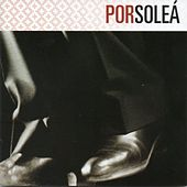 FlamencoPassion. Por Soleá by Various Artists