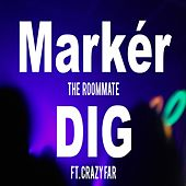 Markér dig (feat. Crazy Far) by Roommate