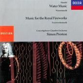 Handel: Water Music; Music For The Royal Fireworks by Simon Preston