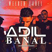 Banal by Adil