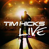 Tim Hicks (Live) by Tim Hicks