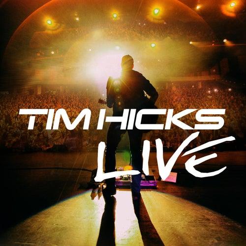 Tim Hicks (Live) by Tim Hicks