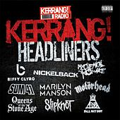 Kerrang! Headliners by Various Artists