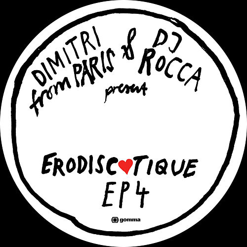 Erodiscotique EP 4 von Dimitri from Paris