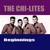 Beginnings by The Chi-Lites