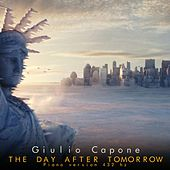The Day After Tomorrow 432 (Piano Version 432 Hz) by Giulio Capone