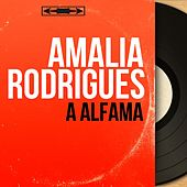 À Alfama (Mono Version) von Amalia Rodrigues
