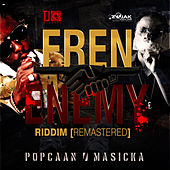 Fren Enemy Riddim (Remastered) by Various Artists