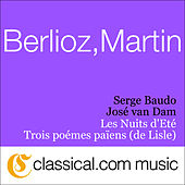 Play & Download Hector Berlioz, Les Nuits D'Eté, Op. 7 (Summer Nights) by José van Dam | Napster