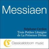 Olivier Messiaen, Trois Petites Liturgies De La Présence Divine by Various Artists