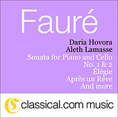 Gabriel Fauré, Élégie In C Minor, Op. 24 by Aleth Lamasse Daria Hovora