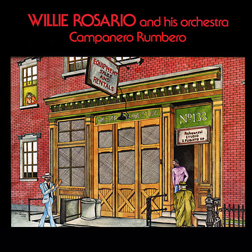 Campanero Y Rumbero by Willie Rosario
