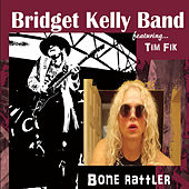 Bone Rattler by Bridget Kelly Band