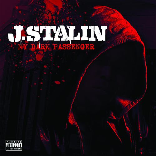 My Dark Passenger by J-Stalin